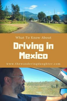 What To Know About Driving in Mexico - The Wandering Daughter - Family Travel Puerto Vallarta, Puerto Penasco Mexico, Mexico Vacation, Mexico Travel, Spain Travel, Mexico Destinations, Road Trip Destinations, Cabo San Lucas, Baja California