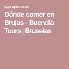 Dónde comer en Brujas - Buendía Tours   Bruselas