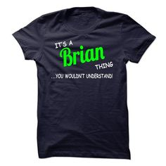 Brian thing understand ST420 - #gift wrapping #thank you gift. SAVE => https://www.sunfrog.com/Names/Brian-thing-understand-ST420.html?68278