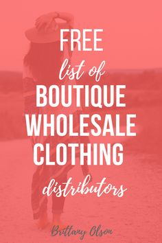 Find wholesale clothing distributors for your online boutique or online shop. Clothing wholesalers list with 10 wholesale suppliers. Click to download the fashion wholesaler list!