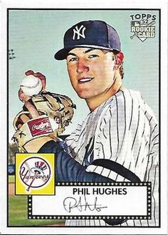 2007 Topps Rookie 1952 Edition #150a Phil Hughes Front