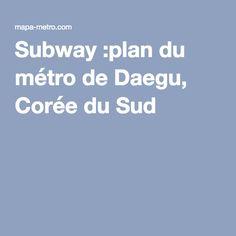 Le #Métro de #Daegu est un système de transport en commun rapide souterrain reliant différents coins de Daegu, la troisième plus grande région métropolitaine en Corée du Sud. Présentement, il est un réseau de trois lignes comprenant deux lignes de métro et une ligne de monorail. Le Métro de Daegu relie 89 stations et a une longueur totale de voie de 81,2 kilomètres. Daegu Metropolitan Transit Corporation est en charge de l'exploitation de ces lignes.