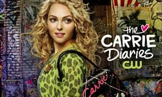 Carrie diaries <3