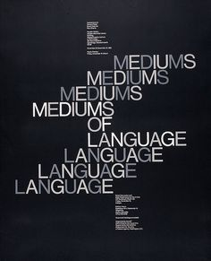 'Mediums of Language', Poster design: Jacqueline Casey. Typography Inspiration, Graphic Design Inspiration, Typography Design, Design Ideas, Type Design, Print Design, Layout Design, Graphic Design Brochure, Graphic Designers