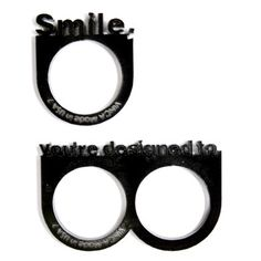 smile you're designed to