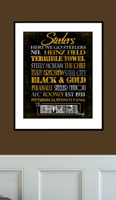 Pittsburgh Steelers Print - need to print something like this for the rec room and have framed
