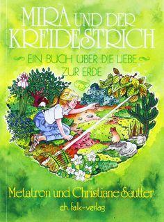 Mira und der Kreidestrich: Ein Buch über die Liebe zur Erde: Amazon.de: Christiane Sautter, Manuela Rosenkind: Bücher
