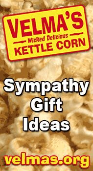 http://velmas.org - Sympathy gift ideas. Kettle corn can make a wonderful sympathy gift idea. $20 Buy ours online. #sympathy #gift #idea