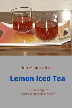 Lemon Iced Tea is a refreshing drink to have anytime. Make it easily at home in 15 minutes. #beverages #drinks #tea #mydrinks #homemade