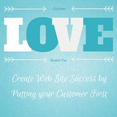 Creating web site success by putting your customers first.   Ella Says – Your Content Marketing Partner. Content Marketing post from www.ellasays.ca Create Website, Say You, Number One, Content Marketing, Success, Posts, Sayings, Blog, Messages