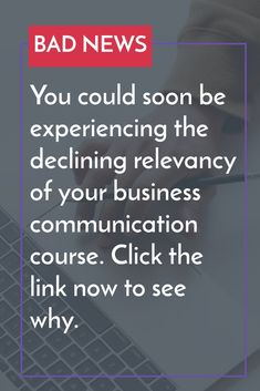Learn the topics you need to cover to keep your course relevant. Business Writing, Bad News, Textbook, Insight, Communication, Author, Student, Teaching, Gallery