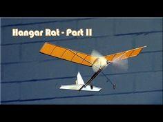 Hangar Rat indoor rubber band powered model aircraft - Part II - YouTube