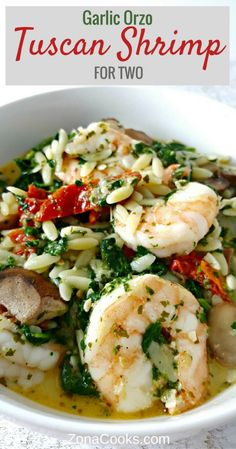 Garlic Orzo Tuscan Shrimp for Two is coated in a light and creamy Parmesan cheese sauce filled with garlic, sun dried tomatoes, baby bella mushrooms, onion and spinach! This has really great flavor and the majority of it (other than cooking the orzo) is done in one pan. Great romantic dinner for two, lunch, or date night. #shrimp #tuscan #orzo #garlic #seafood #DinnerForTwo #LunchForTwo #RecipesForTwo