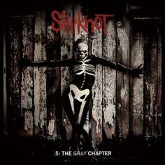 Name: SlipKnot – The Gray Chapter Genre: Nu-Metal / Alternative Metal Year: 2014 Format: Quality: 320 kbps Description: Studio Album! Tracklist: CD 1 01 XIX 02 Sarcastrophe 03 AOV 04 The Devil In I 05 Killpop 06 Skeptic 07 Lech 08 Goodbye 09 Nomadic … Nu Metal, Rock Y Metal, Slipknot Songs, Paul Gray, System Of A Down, Iowa, Alternative Metal, Radiohead, Classic Rock