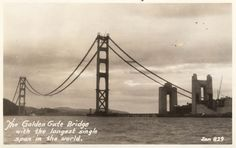 The Golden Gate Bridge with the longest single span in the world. Zan Stark, photographer, 193?