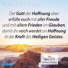 #hoffnung  #erüllen  #erfüllung  #freude  #glück  #glücklich  #frieden  #friedlich  #glauben  #glaube  #reich  #reichtum  #kraft  #stark  #stärke  #heiligen  #heilig  #heiliger  #geist  #heiligergeist  #holyspirit  #römer  #gott  #jesus  #christus  #christ  #bibel  #bibelvers  #tagesvers  #amen