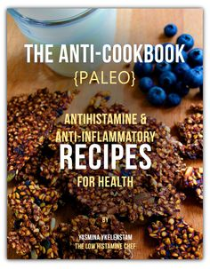 Low histamine paleo recipes @Emily Schoenfeld Schoenfeld Schoenfeld Schoenfeld Easley  So many people are repinning this from me that I wanted to make it clear that I am not the original pinner - I repinned this from someone else.