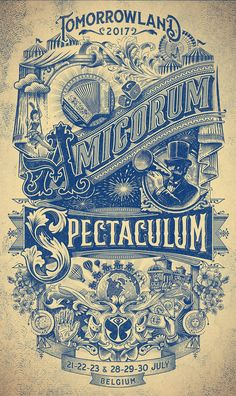 "Great 2017 poster, created by We thought it was real Ephemera poster from 1900 until we saw the top words on this poster sounds ""Tomorrowland Wow this poster is super dope! Art Vintage, Vintage Type, Vintage Circus, Vintage Ads, Vintage Designs, Tomorrow Land, Circus Poster, Retro Poster, Typographie Fonts"