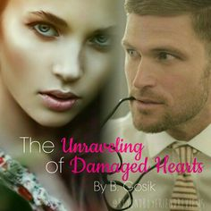 The unraveling of damaged hearts