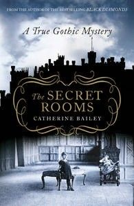 """The Secret Rooms: A True Gothic Mystery, Catherine Bailey. Pinner writes: """"Unravels a mystery which comes as close to the truth as possible about the 9th Duke of Rutland. He died in a cramped room in the servants' quarters of Belvoir Castle. His son ordered the room, which contained the Rutland family archives, sealed. 60 years later, Bailey was the 1st historian given access. She discovered a mystery: Why did the Duke painstakingly erase 3 periods of his life from all family records?"""""""
