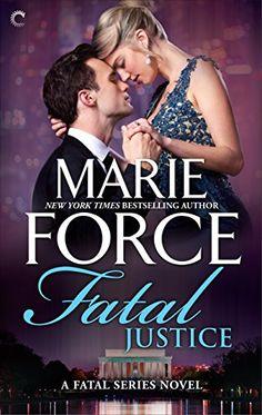 Fatal Justice (The Fatal Series Book 2) by Marie Force https://smile.amazon.com/dp/B009FX1ZMK/ref=cm_sw_r_pi_dp_x_vTihAbNQR1NK7