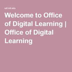 Welcome to Office of Digital Learning | Office of Digital Learning