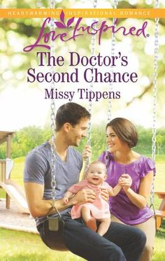The Doctor's Second Chance, Missy Tippens, Christian Romance, Romance