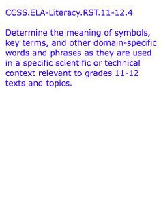 CCSS.ELA-Literacy.RST.11-12.4  Text from:  http://www.corestandards.org/ELA-Literacy/RST/11-12/