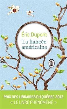 La fiancée américaine de Eric Dupont http://www.amazon.fr/dp/2290109452/ref=cm_sw_r_pi_dp_CIlvvb11PN2ME