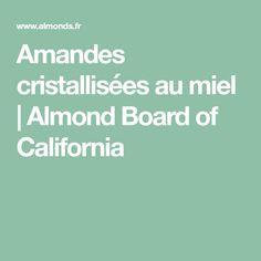 Amandes cristallisées au miel | Almond Board of California