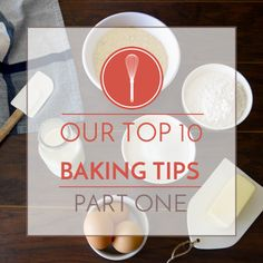 Our top 10 baking tips for success! Here's Part 1! #sobakeable #baking #foodblog