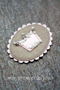 Perfect brooch for me because I've always  'FELT'  that I was really a princess.  (yes, lol here!)