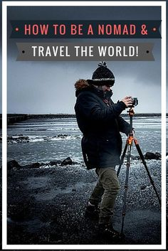 I know you've been thinking about how to be a nomad for a while. Where you are right now is not where you want to be. Where you could be. Where you should be! Here are all the answers you wanted to know...
