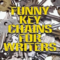 Funny-Key-Chains-for-Writers