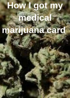 Steps and procedures to getting a medical marijuana card. Medical Marijuana, Health Benefits, Herbs, Herb, Medicinal Plants