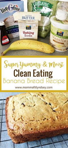 Easy Healthy Clean Eating Gluten Free Banana Bread Recipe Moist and Delicious Healthy Breakfast