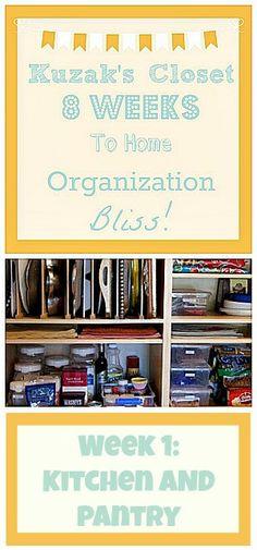 Kuzak's Closet 8 Weeks to Home Organization Bliss! Kitchen & Pantry