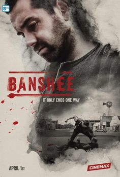 Watch Banshee - Season 4 Episode Requiem English subbed - Watchseries Film Serie, The 100 Saison, Banshee Tv Series, Banshee Cinemax, Lucas Hood, Series Poster, Sheriff, Movie Posters, Event Posters