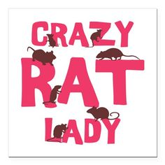 "Crazy Rat Lady Square Car Magnet 3"" x 3"" on CafePress.com"