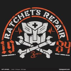 Ratchet's Repair- thought i'd share because this is awesome...and I have this shirt....