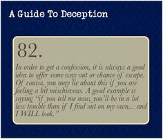 A Guide To Deception — This all stems from the fact that having something...