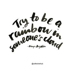 Try to be a rainbow   Collective Hub   www.collectivehub.com