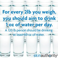 Drink more water! Aim to drink half my weight in ounces of water daily. Health And Nutrition, Health And Wellness, Health Fitness, Healthy Skin, Healthy Eating, Help Me Grow, Drink More Water, Good To Know