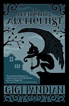 The Accidental Alchemist by Gigi Pandian has a French gargoyle chef, mystery, and alchemy.