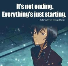 Ikuto, Shugo Chara. It is not ending. Everything is just starting.