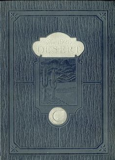 1925 Desert, University of Arizona Yearbook