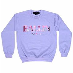Brian Lichtenberg Ballin Sweatshirt Never worn just washed when I first got it. Light purple crew neck with matte neon pink writing. Purposefully bought a larger size because a lot of people wear this as a dress. This is a XL. Brian Lichtenberg Sweaters Crew & Scoop Necks