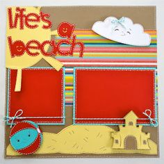 "Lauren's Creative...: ""Life is a Beach"" Layout"