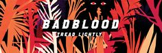BADBLOOD. A deadly game of hide and seek