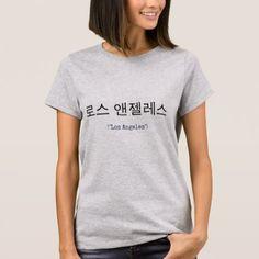 Los Angeles in Korean/Hangul T-Shirt - kpop dancing music cool diy custom korean bts